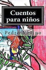 Cuentos para Niños (1-6) by Pedro Merino (2016, Paperback, Large Type)