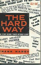 The Hard way Frank Hardy  sedition Power without Glory libel corruption