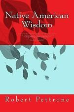 Native American Wisdom: A journey through pages of phrases and quotes and a book