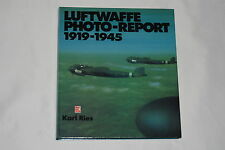 Luftwaffe Photo-Report, 1919-1945 by Karl Ries (German Edition, 1984, Hardcover)