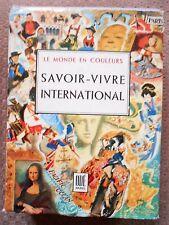 SAVOIR-VIVRE INTERNATIONAL - DORE OGRIZER - COLLECTION LE MONDE EN COULEURS