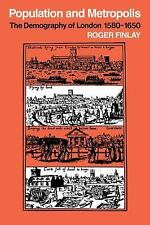 Population and Metropolis : The Demography of London, 1580-1650 12 by Roger...