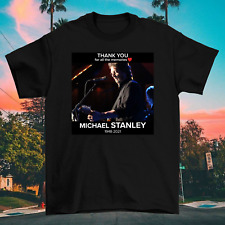 Thank You Michael Stanley For The Memories Black Unisex S-234XL T-Shirt V1487