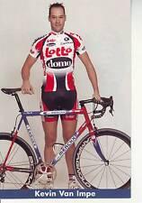CYCLISME carte cycliste KEVIN VAN IMPE équipe LOTTO DOMO