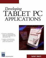 Developing Tablet PC Applications (Charles River Media Programming)
