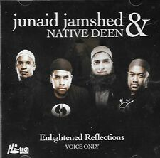 JUNAID JAMSHED & NATIVE DEEN - ENLIGHTENED REFLECTION -VOICE ONLY - NEW NAAT CD