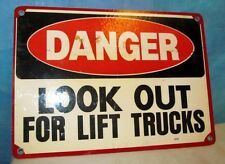 Vtg DANGER LOOK OUT FOR LIFT TRUCKS Industrial Sign ~ 14 x 10 ~ Man Cave S215