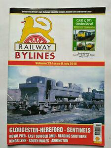Railway Bylines Magazine Volume 23 Issue 8 July 2018