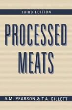 Processed Meats by A. M. Pearson and T. A. Gillett (2012, Paperback)