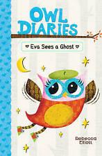 New Eva Sees a Ghost (Owl Diaries) [Paperback] [Jun 04, 2015] Elliott, Rebecca