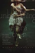 The Unbecoming of Mara Dyer 1 by Michelle Hodkin (2012, Paperback)