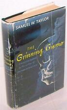 The Grinning Gismo Samuel Taylor First Edition 1951