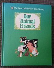 THE GIANT LITTLE GOLDEN BOOK LIBRARY ~ OUR ANIMAL FRIENDS 1980 1st Ed