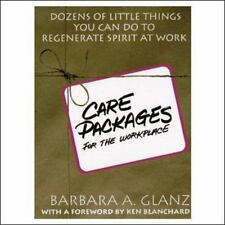 Care Packages for the Workplace: Dozens of Little Things You Can Do To Regenerat