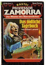 PROFESSOR ZAMORRA Band 75 / DAS TÖDLICHE TAGEBUCH