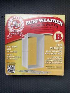 Ideal Pet Ruff-Weather Medium Wall Installation Kit Model # RWMWK New In Box
