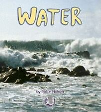 Water (First Step Nonfiction What Earth Is Made of)