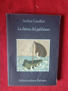 LA DANZA DEL GABBIANO - Andrea Camilleri  - Ed  Sellerio