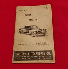 New Listing1949 Eastern Auto Suply Catalog California Custom Accessories speed shop 32 Ford