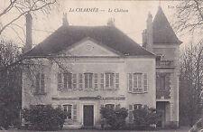 LA CHARMEE le château éd gaudillot timbrée 1912