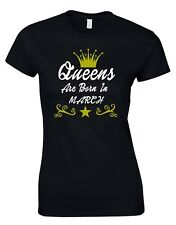 Queens are born in March Funny Wife Mum Birthday Gift WOMENS T-SHIRT