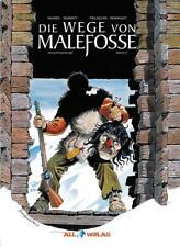 Die Wege von Malefosse Gesamtausgabe 2 von Daniel Bardet, Brice Goepfert und Francois Dermaut (2017, Gebundene Ausgabe)
