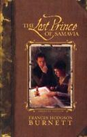 The Lost Prince of Samavia [Abridged Edition] [ Frances Hodgson Burnett ] Used -