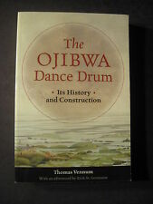 The Ojibwa Dance Drum : Its History and Construction by Thomas Vennum (2009, ...