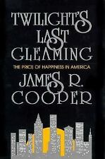 Twilight's Last Gleaming - James R. Cooper (Signed by Author) Hardcover
