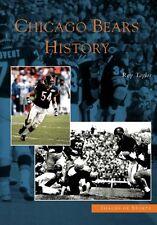Chicago Bears History [Images of Sports] [IL] [Arcadia Publishing]