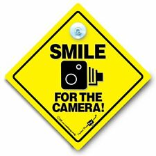 Smile For The Camera Car Sign Speed Trap Suction Cup Sign