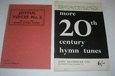 HYMN TUNE BOOKS x 2 - SUNDAY SCHOOL HYMNS - 20th CENTURY HYMNS
