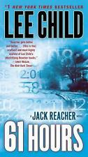 61 Hours by Lee Child *#14 Jack Reacher* (2010, PB) Comb ship 25¢ ea add'l book
