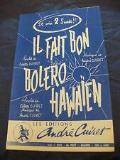 Partition Il fait bon Boléro Hawaïen de André Cuiret 1960 Boléro
