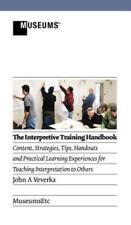 The Interpretive Training Handbook (Hardback or Cased Book)