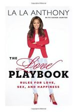 The Love Playbook: Rules for Love, Sex, and Happiness by La La Anthony, Karen Hu