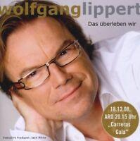 Wolfgang Lippert Das überleben wir (2008) [CD]