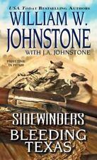 Bleeding Texas (Sidewinders) Johnstone, William W., Johnstone, J.A. Mass Market