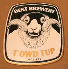 Beer pump clip badge front DENT brewery T'OWD TUP cask ale cumbria