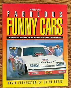 Fabulous Funny Cars A Pictorial History Of The World's Fastest Automobiles