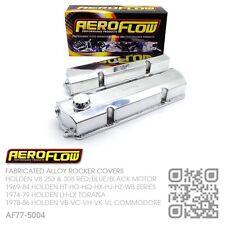 AEROFLOW FABRICATED V8 253-308 ROCKER COVERS HOLDEN LH-LX TORANA SLR5000/A9X/L34