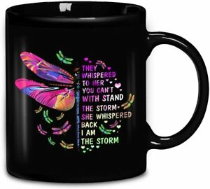 She Whispered Back I Am The Storm Butterfly Color Coffee Mug Gift For Friends