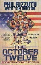 The October Twelve - 5 Years of N.Y. Yankee Glory, 1949-1953 - HC w/DJ 1st PRINT