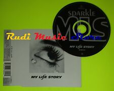 CD Singolo MY LIFE STORY Sparkle CD2  Uk 1996 BIG LIFE MUSIC   mc dvd (S7)