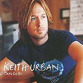 Keith Urban - Days Go By (2005)E0442