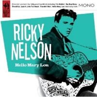 RICKY NELSON - HELLO MARY LOU  CD NEW!