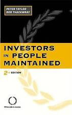 Investors in People Maintained by Taylor, Peter, Thackwray, Bob