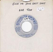 """Give Me Your Best Shot - Baby 7"""" : Ebb Tide"""