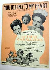 Film Sheet Music YOU BELONG TO MY HEART The Three CABALLEROS Disney Donald DUCK