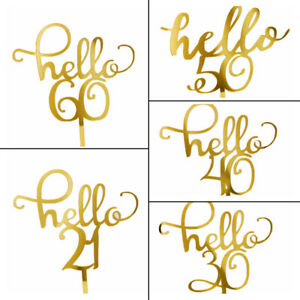 Birthday Gifts Letter Number Hello 21/30/40/50/60 Gold Acrylic Cake Topper